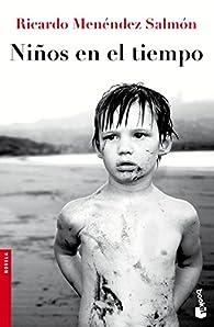 Niños en el tiempo par  Ricardo Menéndez Salmón