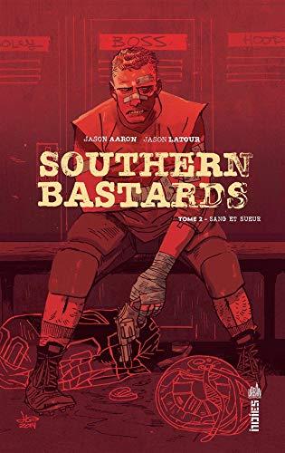 Southern Bastards Tome 2 par Aaron Jason