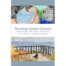 Hunting Under Covers