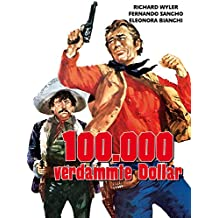 100.000 verdammte Dollar
