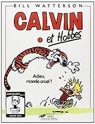 Calvin et Hobbes, tome 1 : Adieu, monde cruel !
