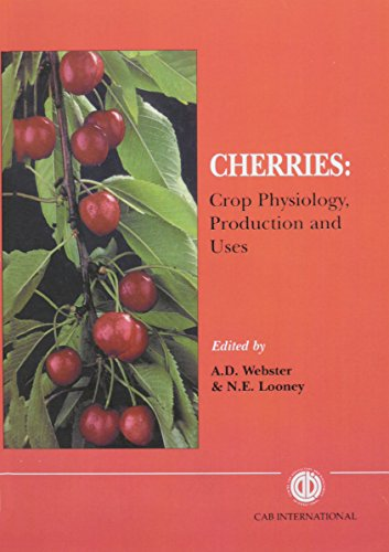 Cherries: Crop Physiology, Production and Uses (Cabi)