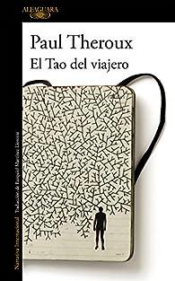 El tao del viajero par Paul Theroux