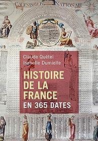 Histoire de la France en 365 dates par Claude Quétel