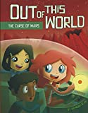 Out of this World: The Curse of Mars