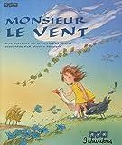 Monsieur le Vent (le Livre et son CD)