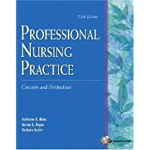 Professional Nursing Practice: Concepts and Perspectives by Kathleen Koernig Blais (2005-05-20)