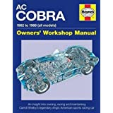 AC Cobra: 1962 to 1968 (All Models) (Owners' Workshop Manual)