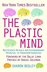 The Plastic Mind by Sharon Begley (2009-02-26)