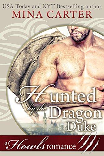 hunted-by-the-dragon-duke-paranormal-weredragon-romance-howls-romance-english-edition