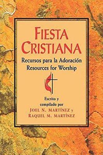 Fiesta Cristiana: Spanish-Language Book of Worship