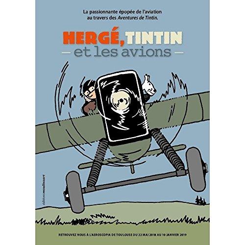 Hergé, éditions Moulinsart Tintin et les avions 24396 (2018)