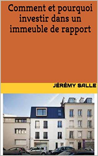 Comment et pourquoi investir dans un immeuble de rapport par Jérémy Salle
