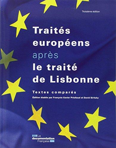 Les traités européens après le traité de Lisbonne - Textes comparés - 3ème éd. par Priollaud François-Xavier