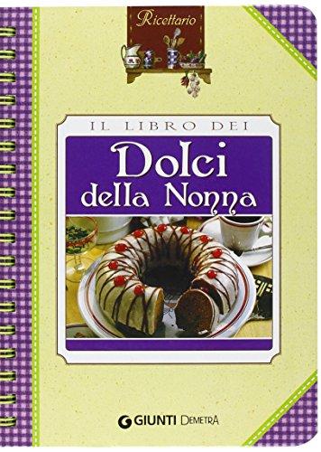 Il libro dei dolci della nonna
