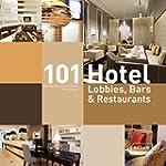 101 Hotel : Lobbies, bars & restaurants-