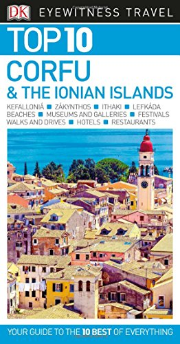 Top 10 Corfu and the Ionian Islands [Lingua Inglese]