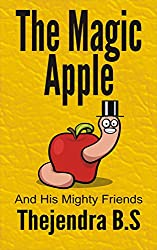 The Magic Apple and his Mighty Friends (English Edition)