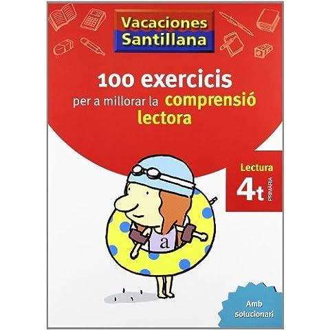 Vacaciónes Santillana 100 Exercics Per a Millorar La Compresio Lectora 4 PriMaría