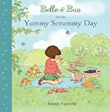 Belle & Boo and the Yummy Scrummy Day by Mandy Sutcliffe (2013-06-06)