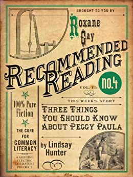 Three Things You Should Know About Peggy Paula by [Hunter, Lindsay]