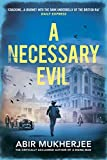 Front cover for the book A Necessary Evil by Abir Mukherjee