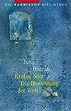 Krabat oder Die Bewahrung der Welt (Die sorbische Bibliothek)