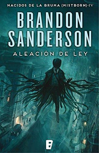 Libro parecido a El nombre del viento: Aleación de ley (Nacidos de la bruma [Mistborn] 4) de Brandon Sanderson
