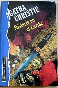 Misterio en el Caribe par Agatha Christie