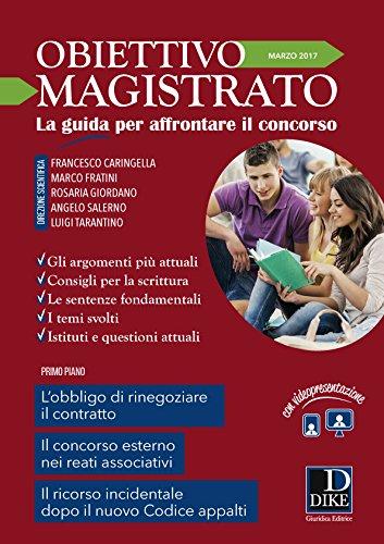 Obiettivo magistrato. La guida per affrontare il concorso (2017): 3