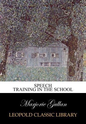 Speech training in the school