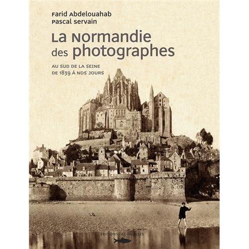 NORMANDIE DES PHOTOGRAPHES T2 -SUD SEINE