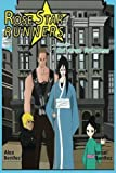 Rose Star Runners: and the Universe Princess (Volume 2) by Mr Alex Benitez (2016-05-12)