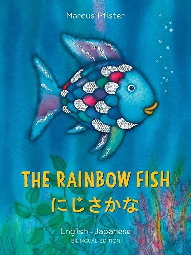 The Rainbow Fish/Bi:libri - Eng/Japanese PB (Rainbow Fish (North-South Books))