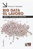 Big data @l lavoro. Sfatare i miti, scoprire le opportunità