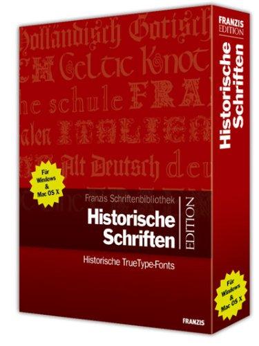 Historische Schriften. CD-ROM für Windows ab Windows ME/2000/XP/Mac OS X. Historische TrueType-Fonts