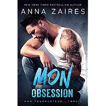 Mon Obsession (Mon Tourmenteur t. 2)
