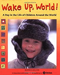 Wake Up, World!: A Day in the Life of Children Around the World by Beatrice Hollyer (1999-09-15)