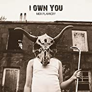 I Own You [Explicit]