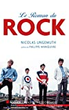 Le Roman du rock (French Edition)