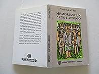 Memorias dun neno labrego par  Xosé Neira Vilas