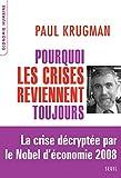 Pourquoi les crises reviennent toujours. Nouvelle - Le Seuil - 27/08/2009