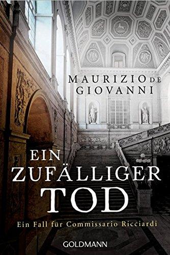 Giovanni, Maurizio de: Ein zufälliger Tod