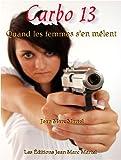 Quand les femmes s'en mêlent (Agence Carbo t. 13)