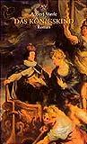 Das Königskind: Roman - Prof. Dr. Robert Merle