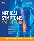 Medical Symptoms: A Visual Guide: The Easy Way to Identify Medical Problems