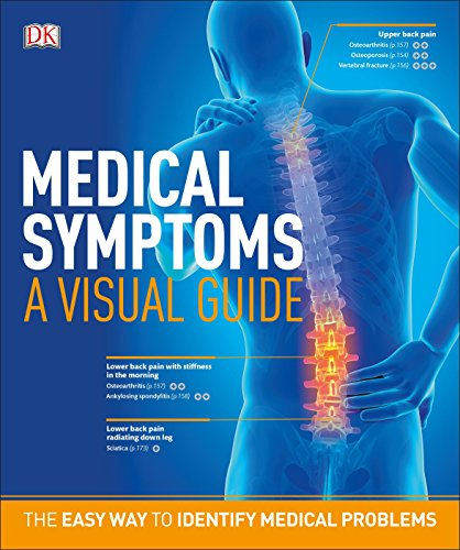 Medical Symptoms: A Visual Guide: The Easy Way to Identify Medical Problems por Dk
