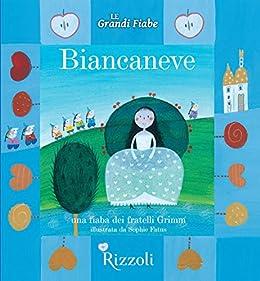 Descargar El Utorrent Biancaneve: Le Grandi Fiabe - Vol. N.23 di 30 Directas Epub Gratis