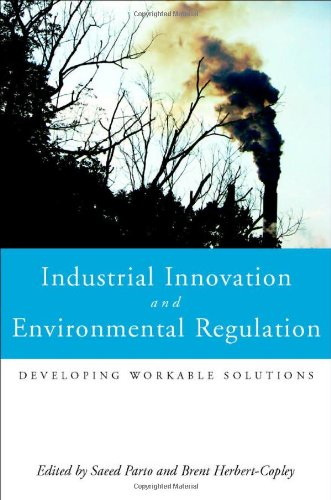 Industrial Innovation and Environmental Regulation: Developing Workable Solutions Aspect Control