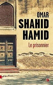 vignette de 'Le prisonnier (Omar Shahid Hamid)'